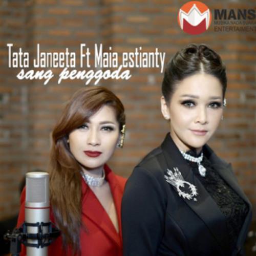 Tata Janeeta & Maia Estianty - Sang Penggoda