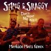 Sting & Shaggy - Don't Make Me Wait (Madison Mars Remix)