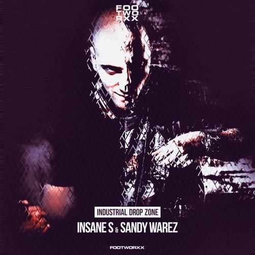FWXXDIGI066 - INSANE S & SANDY WAREZ - INDUSTRIAL DROP ZONE