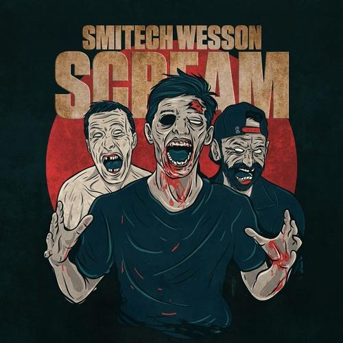 Smitech Wesson - Scream