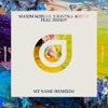 Maxim Schunk x Raven & Kreyn feat. BISHØP - My Name (Matt Fax Remix)