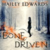 Bone Driven by Hailey Edwards, read by Laurence Bouvard (Audiobook extract)