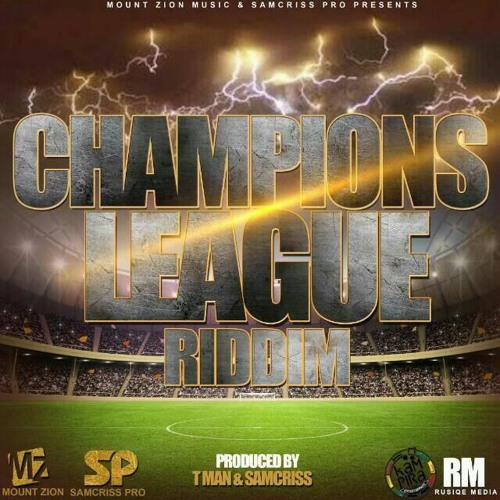 Kumberi (Champions League Riddim 2018) Tman Mt Zion & Samcris