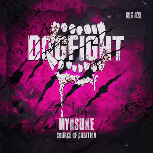 [DOG029] Myosuke - Source Of Creation (Club Mix)