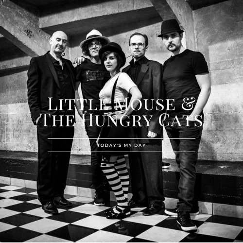 1. Tell me How - Little Mouse & The Hungry Cats