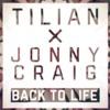 Back To Life - |Tilian Pearson x Jonny Craig|