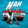 Manal - Feat - Shayfeen - Nah - Official - Music - Video