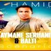 DJ Hamida Feat. Aymane Serhani X Balti X DJ REISE - Scénario (REIMIX BY DJ REISE )