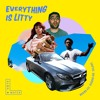 Shiftee - Everything Is Litty ft. Dai Burger, Fly Kaison