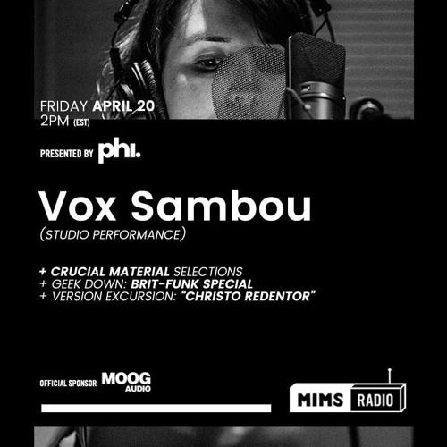 MIMS Radio - Season 2 Episode 5 (Vox Sambou)