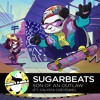 Electronic | SugarBeats - Son Of An Outlaw feat. Calysta Cheyenne
