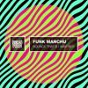 Funk Manchu - Waif Boy