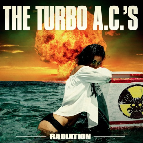 The Turbo A.C.'s - Radiation