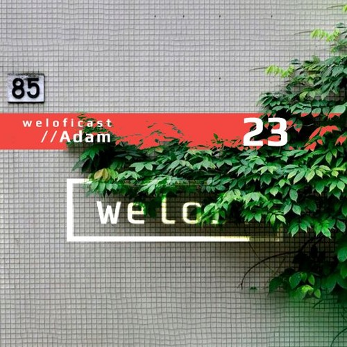 Weloficast vol. 23 /w Adam