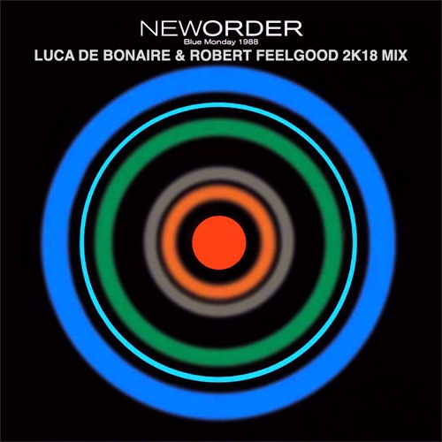FREE DOWNLOAD | New Order - Blue Monday (Luca DeBonaire