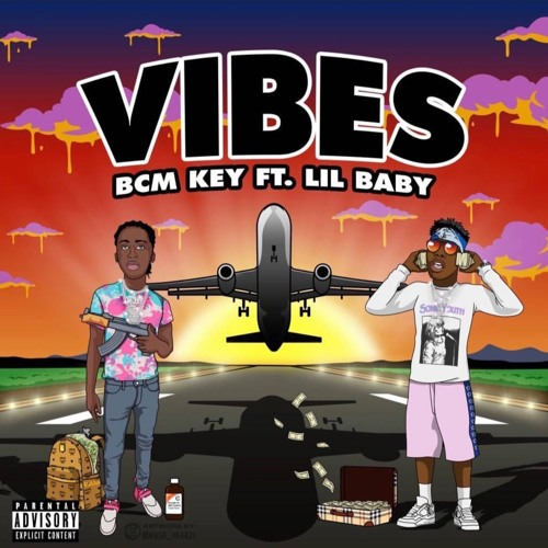 Vibes Ft Lil Baby (prod By Al Geno) by BCM THE MOB | Free