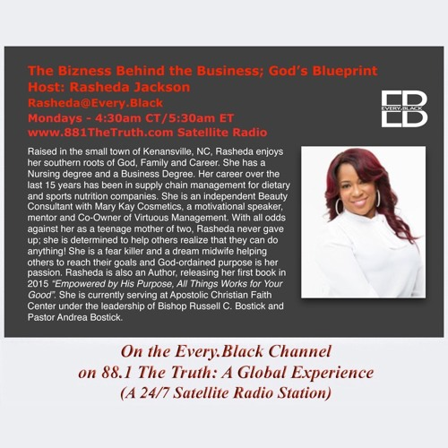 EP 116: The Bizness Behind the Business; God's Blueprint