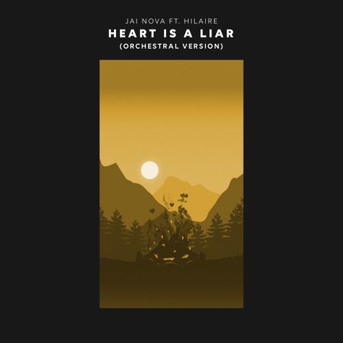 Jai Nova - Heart Is A Liar (Orchestral Version)