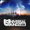 Universal Soundz 608 (Artist Spotlight With Amir Hussain)