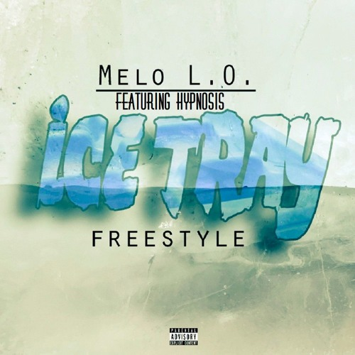 Ice Tray Freestyle Ft Hypnosis614