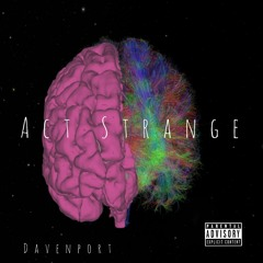 Davenport - Act Strange