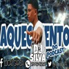 AQUECIMENTO DO PODCAST 002 [DJ JL SILVA