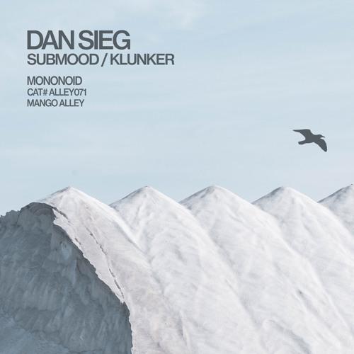Dan Sieg - Submood (Extended Mix)