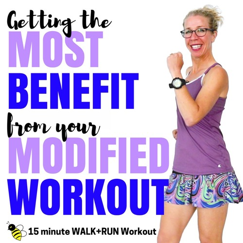 15 Minute WALK + RUN (2000 Steps) | Getting The MOST BENEFIT From Your Modified Workout