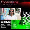 Copacabana Beach Club 21.04.2018 - WilHvlm Set
