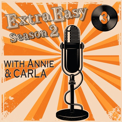 S02 ExtraEasy Ep 3: The times, they are a-changing