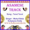 Turut Turut Karaoke Assamese Bihu Song By Mukul Baba,Subasana Dutta