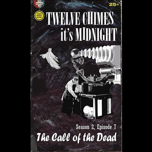 S2E7 The Call of the Dead