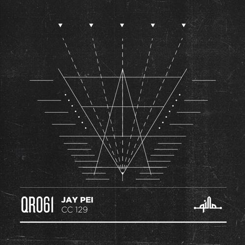 Jay Pei - CC129 EP (QR061)