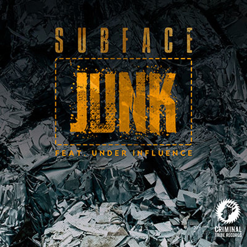 Subface - Junk (feat. Under Influence) [CTRFREE037 25.04.18]