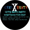 Lets - Have - Party -  Exbattalion Type Beat Prod. Crel X BEATZ