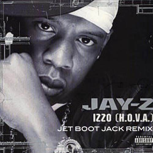 Jay-Z vs The Jackson 5 - Izzo Want You Back (Jet Boot Jack MashUp) FREE DOWNLOAD!