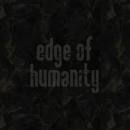 The Edge of Humanity