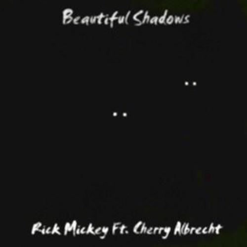 Beautiful Shadows ft. Cherry Albrecht (prod. rickmickey)
