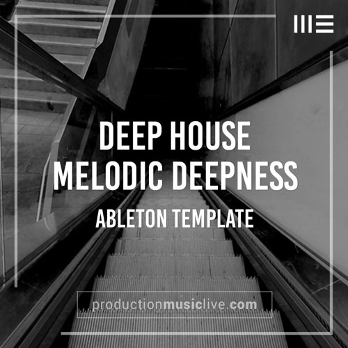 PML - Melodic Deepness (Ableton Template N'to, Worakls