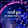 Download DEMO: Massive Presets: Future Bass Mp3