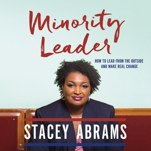 Minority Leader by Stacey Abrams, audiobook excerpt