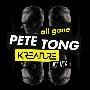 Kreature & Pete Tong - All Gone Pete Tong Radio Show 2018-04-24 Artwork