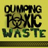 Dumping Toxic Waste - How To Deal With Toxic Religion