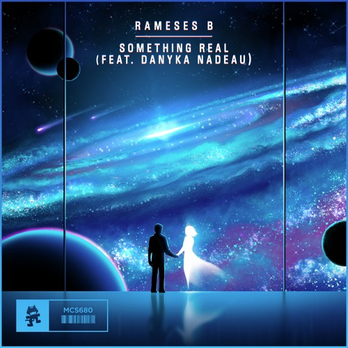 Rameses B - Something Real (feat  Danyka Nadeau) by