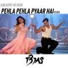 Pehla Pehla Pyaar Hai (remix)