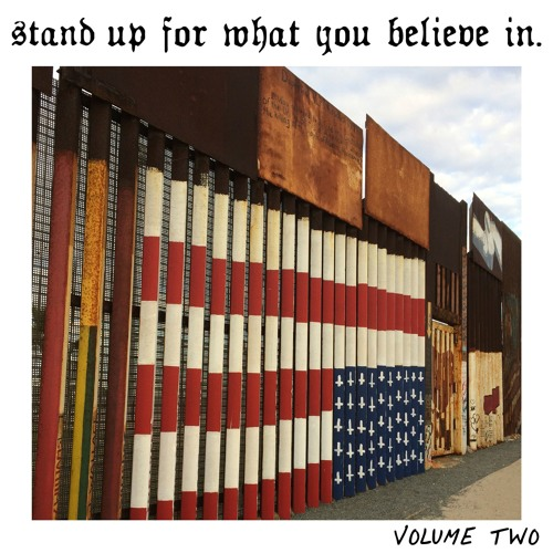 Stand Up For What You Believe In Volume 2