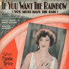 If You Want the Rainbow (You Must Have the Rain)