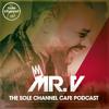 SCC334 - Mr. V Sole Channel Cafe Radio Show - April 24th 2018 - Hour 2