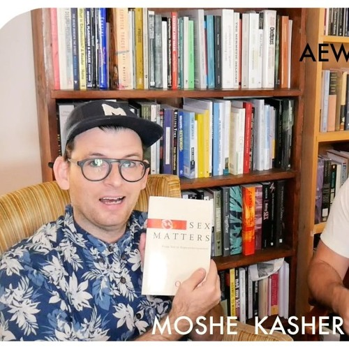 AEWCH 27: MOSHE KASHER or GOING ALL THE WAY DOWN