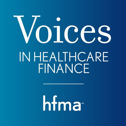 Voices in Healthcare Finance Podcast - 2016